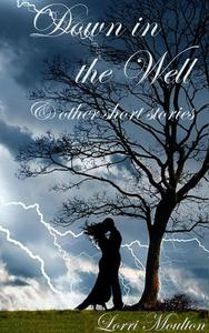 Down in the Well & Other Short Stories