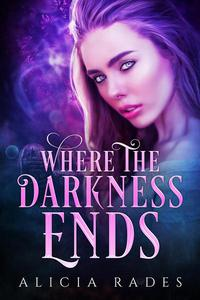 Where the Darkness Ends