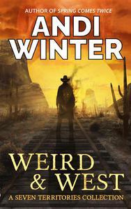 Weird and West