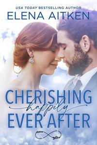 Cherishing Happily Ever After