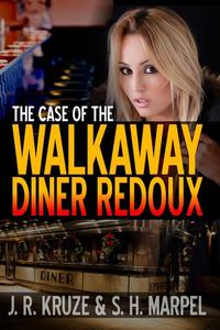 The Case of the Walkaway Diner Redoux