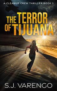 The Terror of Tijuana