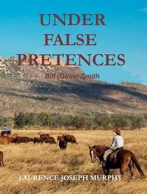 Under False Pretences; Bill (Girlie) Smith