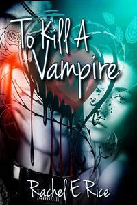 To Kill a Vampire