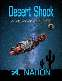 Desert Shock - Secrets Never Stay Hidden