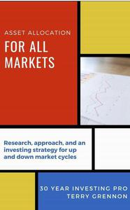 Asset Allocation for All Markets