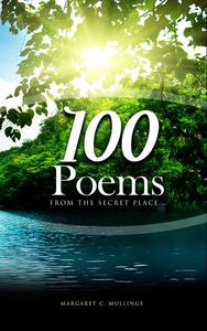100 Poems From The Secret Place