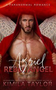 Azriel Rebel Angel