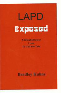 LAPD EXPOSED-A Whistleblower Lives to Tell the Tale