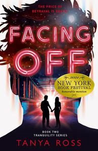 Facing Off, Book Two of the Tranquility Series