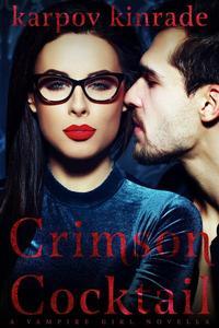 Vampire Girl 10: Crimson Cocktail (A Vampire Librarian Novella)