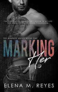 Marking Her #1