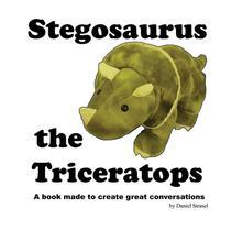 Stegosaurus the Triceratops