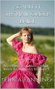 Scarlett The Mail Order Bride