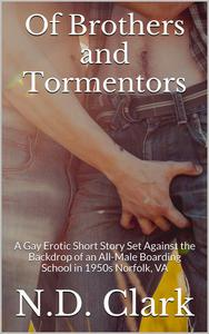 Of Brothers and Tormentors