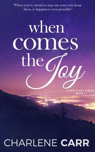 When Comes The Joy