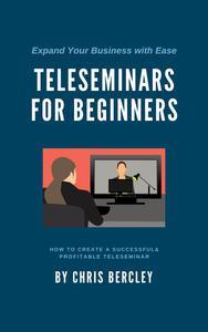 Teleseminars For Beginners
