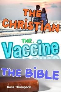 The Christian The Vaccine The Bible