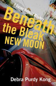 Beneath the Bleak New Moon