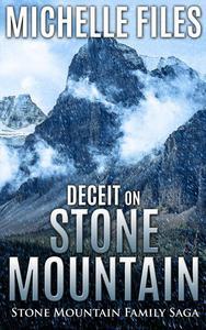 Deceit on Stone Mountain