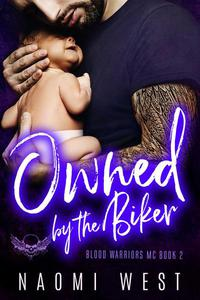 Owned by the Biker: An MC Romance