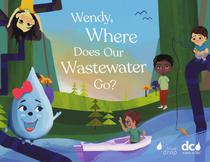 Wendy, Where Does Our Wastewater Go?