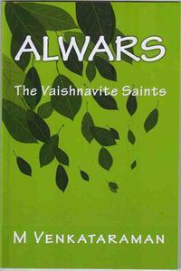 Alwars, The Vaishnavite Saints