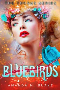 Bluebirds (The Thorns Series 3)