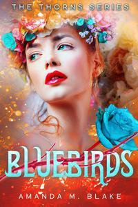 Bluebirds (The Thorns Series 3)