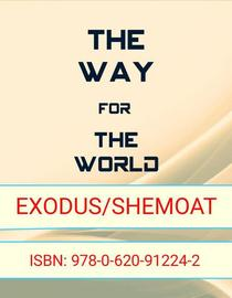 The Way for The World - Exodus/Shemoat
