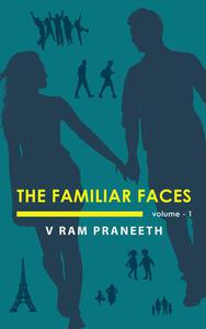 The Familiar Faces: Volume - 1