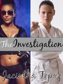 The Investigation: A Multicultural Lesbian New Adult Fetish Romance