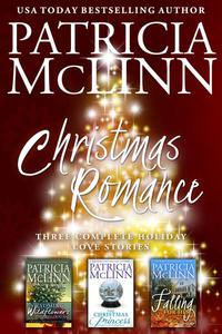 Christmas Romance: Three Complete Holiday Love Stories