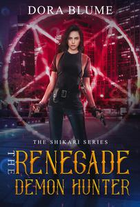 The Renegade Demon Hunter