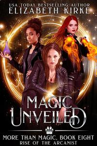 Magic Unveiled (Rise of the Arcanist)