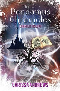 The Pendomus Chronicles Complete Trilogy