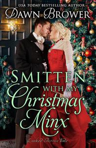 Smitten with My Christmas Minx: A Historical Holiday Romance