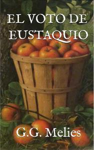 El voto de Eustaquio