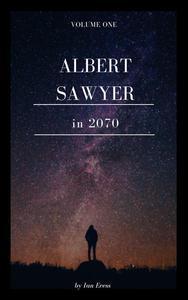 Albert Sawyer in 2070