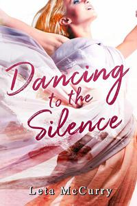 Dancing to the Silence