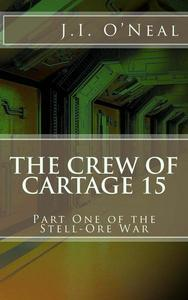 The Crew of Cartage 15