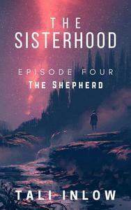 The Sisterhood: Episode Four