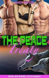 The Peace Treaty: Menage MFM Werewolf Shifter Romance