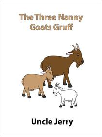 The Three Nanny Goats Gruff