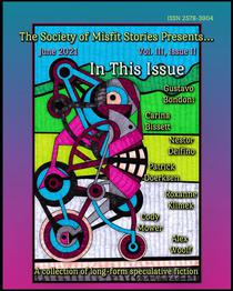 The Society of Misfit Stories Presents... June 2021
