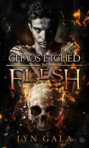 Chaos Etched in Flesh