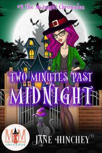 Two Minutes Past Midnight: Magic and Mayhem Universe