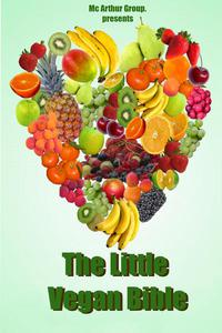 The little Vegan Bible