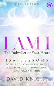 I AM I The Indweller of Your Heart—'Collection'