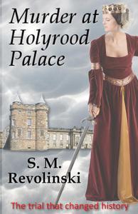 Murder at Holyrood Palace